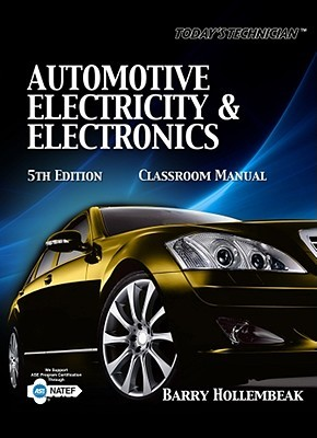 Today's Technician: Automotive Electricity and Electronics Classroom and Shop Manual Pack