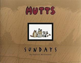 MUTTS Sundays by Patrick McDonnell