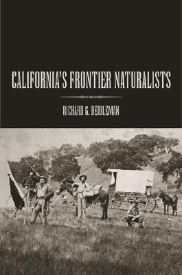 California's Frontier Naturalists