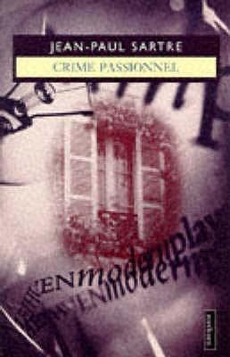 Crime passionel: a play