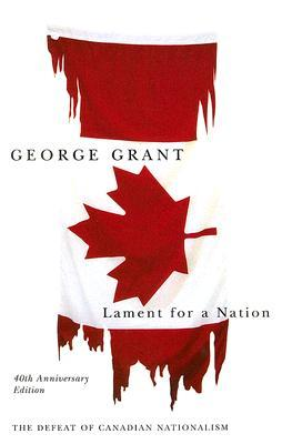 Lament for a Nation (Carleton Library Series, #205)