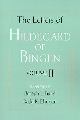 The Letters of Hildegard of Bingen, Vol. 2