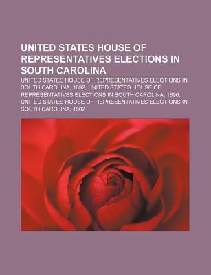 United States House of Representatives Elections in South Carolina: United States House of Representatives Elections in South Carolina, 1892