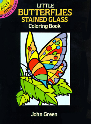 Little Butterflies Stained Glass Coloring Book by Dover Publications ...