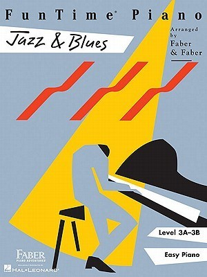 FunTime Piano, Level 3A-3B (Easy Piano): Jazz & Blues