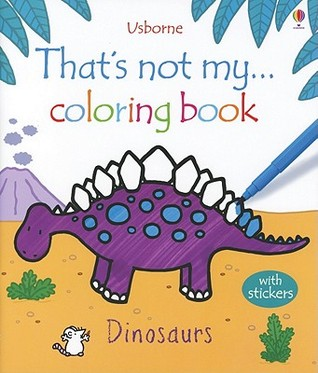 That's Not My Coloring Book Dinosaurs