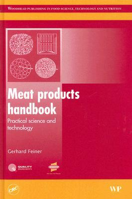 Meat products handbook: Practical science and technology (Woodhead Publishing in Food Science, Technology and Nutrition)