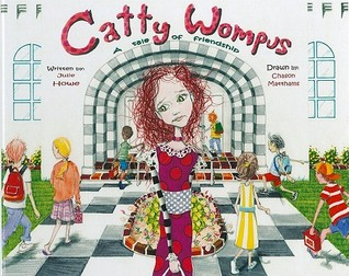 Catty Wompus: A Tale of Friendship