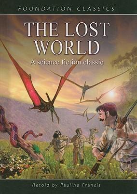 The Lost World (Foundation Classics)