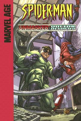 Spider-Man: Unmasked by Doctor Octopus!
