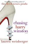 Chasing Harry Winston by Lauren Weisberger