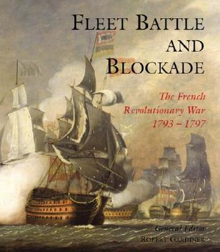 fleet-battle-and-blockade-the-french-revolutionary-war-1793-1797