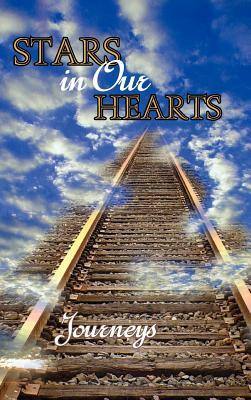 Stars in Our Hearts: Journeys