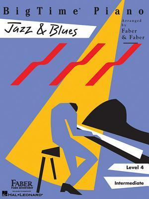BigTime Piano, Level 4 (Intermediate): Jazz & Blues