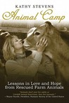 Animal camp: my summer with a horse, a pig, a cow, a pigeon, a dog, two cats, and one very patient man