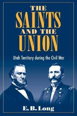 The Saints and Union by E.B. Long