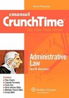 Emanuel Crunchtime: Administrative Law