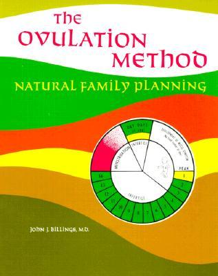The Ovulation Method: Natural Family Planning