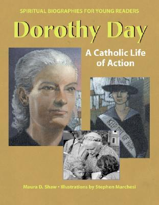Dorothy Day by Maura D. Shaw
