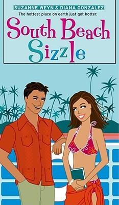 South Beach Sizzle by Suzanne Weyn