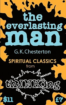 Ebook The Everlasting Man (Thinking Classics) by G.K. Chesterton read!