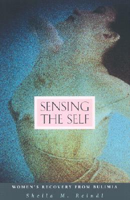 Sensing the Self by Sheila M. Reindl