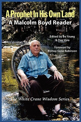 A Prophet in His Own Land by Malcolm  Boyd (Priest and C...