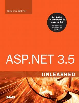 ASP.Net 3.5 Unleashed [With CDROM]