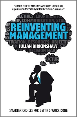 Free Epub Reinventing Management: Smarter Choices for Getting Work Done