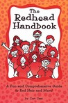 Redhead Handbook: A Fun and Comprehensive Guide to Red Hair and More