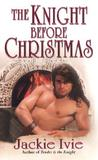 The Knight Before Christmas (Knights, #4)