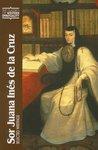 Sor Juana Ines de La Cruz: Selected Writings