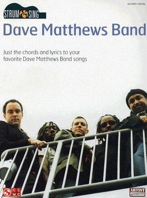 Strum and Sing Dave Matthews Band