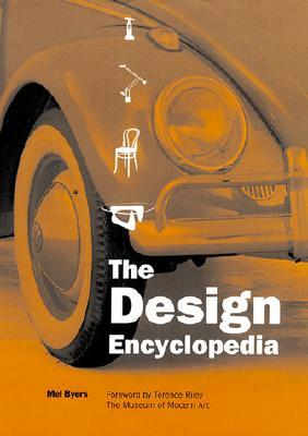 Design Encyclopedia, The by Mel Byars