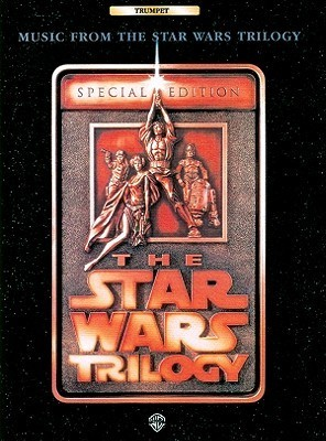 The Star Wars(r) Trilogy -- Special Edition--Music from: Trumpet