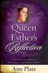 Queen Esther's Reflection: A Portrait of Grace, Courage, and Excellence