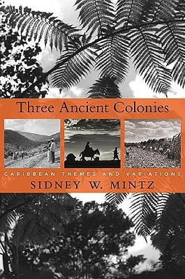 three-ancient-colonies-caribbean-themes-and-variations