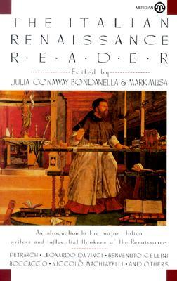 The Italian Renaissance Reader by Julia Conaway Bondanella