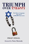 Triumph Over Tyranny: The Heroic Campaigns That Saved 2,000,000 Soviet Jews