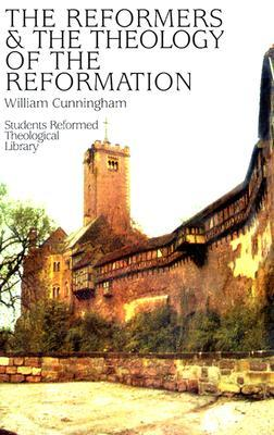 reformers-and-the-theology-of-the-reformation-first-pub-in-1862-616p