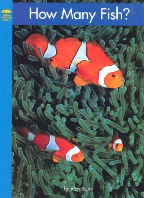 How Many Fish? by Alan Rubin