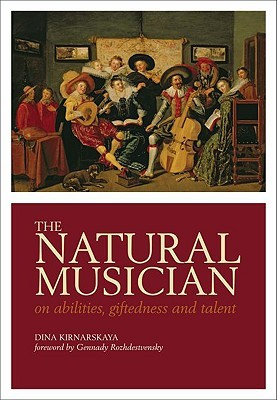 The Natural Musician: On Abilities, Giftedness, and Talent