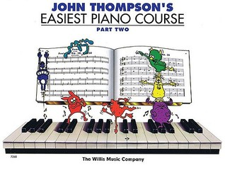 John Thompson S Easiest Piano Course Part 2 Book Only