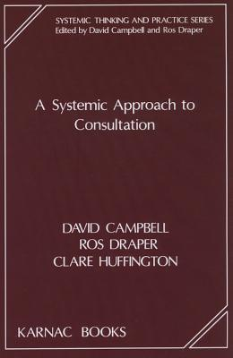 A Systemic Approach to Consultation