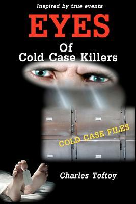 Eyes of Cold Case Killers