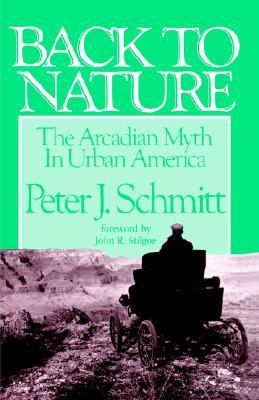 back-to-nature-the-arcadian-myth-in-urban-america