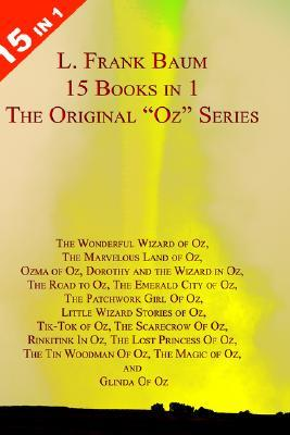 "The Original ""Oz"" Series by L. Frank Baum"