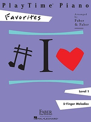 PlayTime Piano, Level 1 (5-Finger Melodies): Favorites