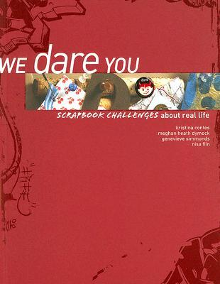 We Dare You: Scrapbook Challenges about Real Life