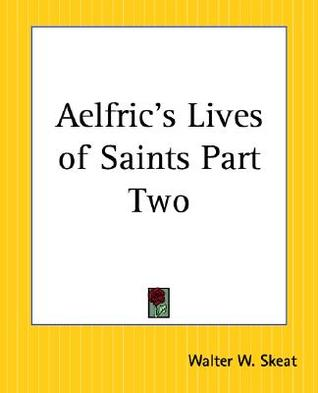 Aelfric's Lives of Saints Part Two
